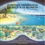 Le monde merveilleux du recif à la Réunion